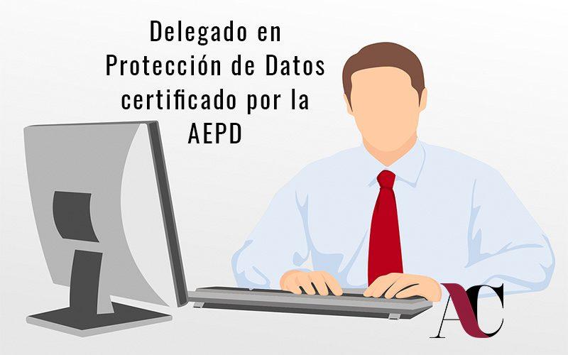 LA FIGURA DEL DELEGADO DE PROTECCIÓN DE DATOS